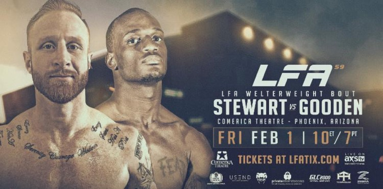 Stewart vs. Gooden Headlines LFA 59