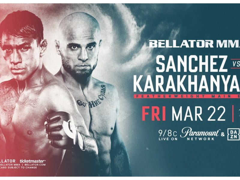 Sanchez-Karahanyan Rematch is new Bellator 218 headliner