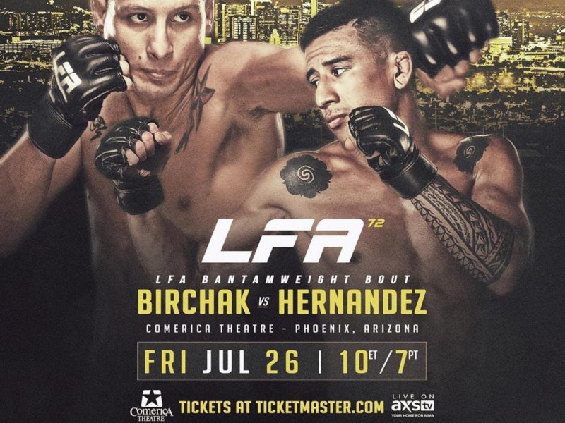 Anthony Birchak vs. Nohelin Hernandez headlined LFA 72 in Phoenix