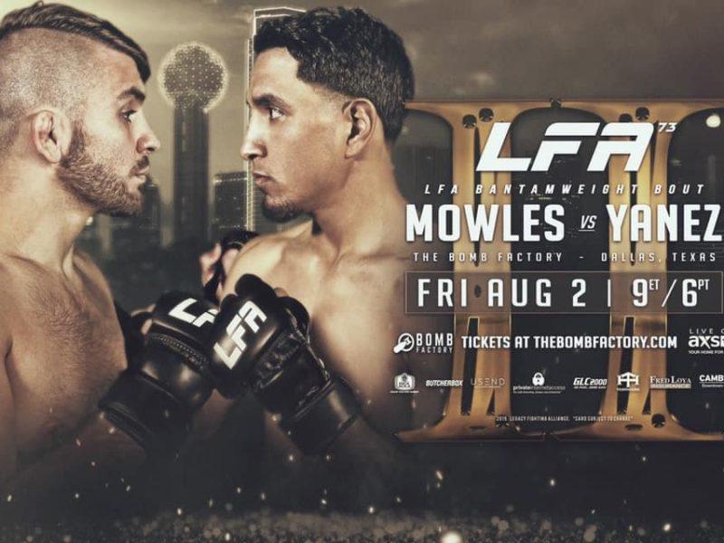 Mowles vs. Yanez II Headlines LFA 73