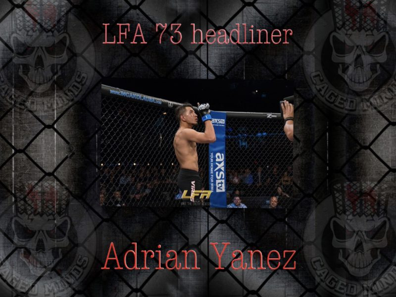 Adrian Yanez talks about Levi Mowles rematch at LFA 73