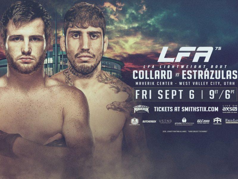 Collard vs. Estrázulas headlines LFA 75