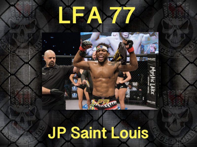 JP Saint Louis talks about LFA 77, his journey to MMA, & training at Roufusport