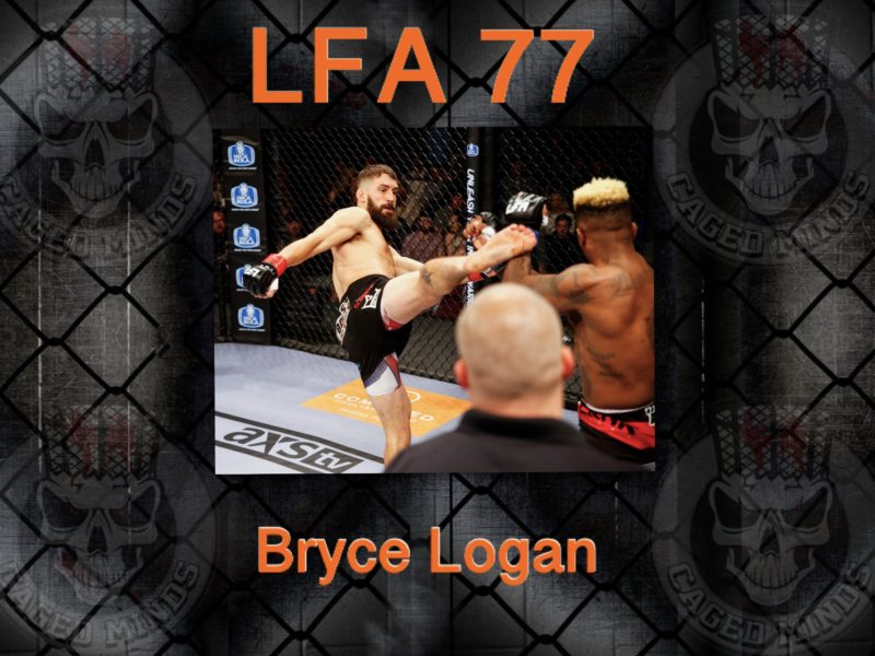 Bryce Logan focused on Grabbing attention at LFA 77