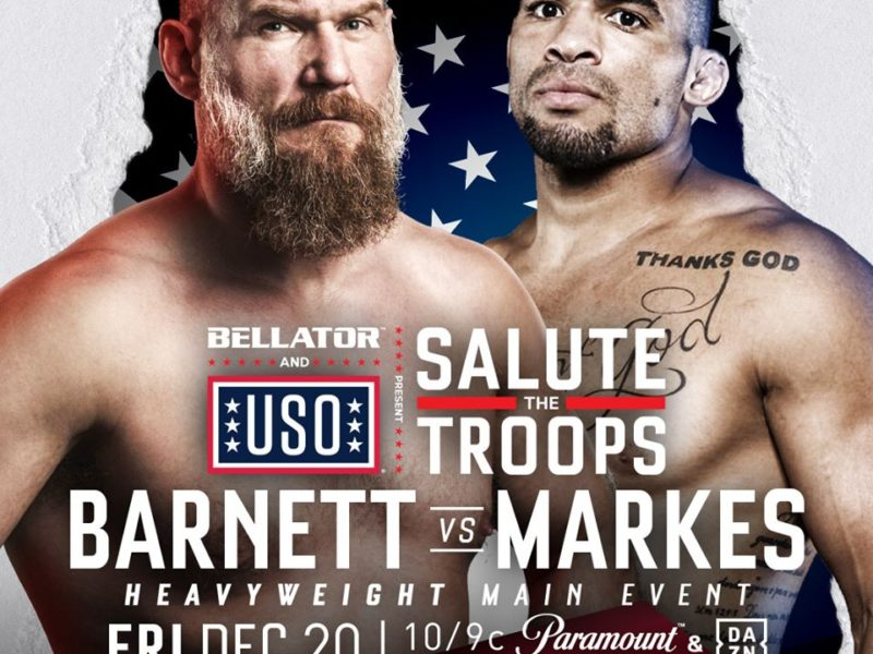 Barnett vs. Markes headlines Bellator Salute the Troops in Hawaii