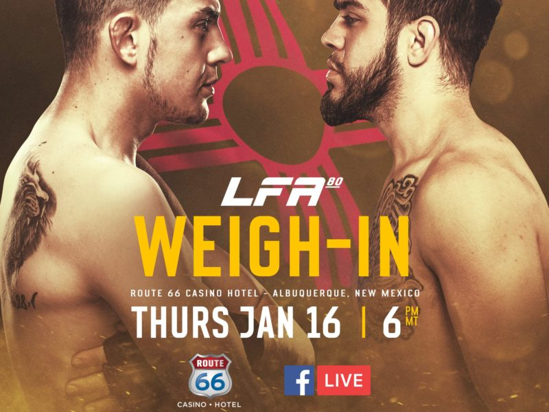 LFA 80 weigh-in Results