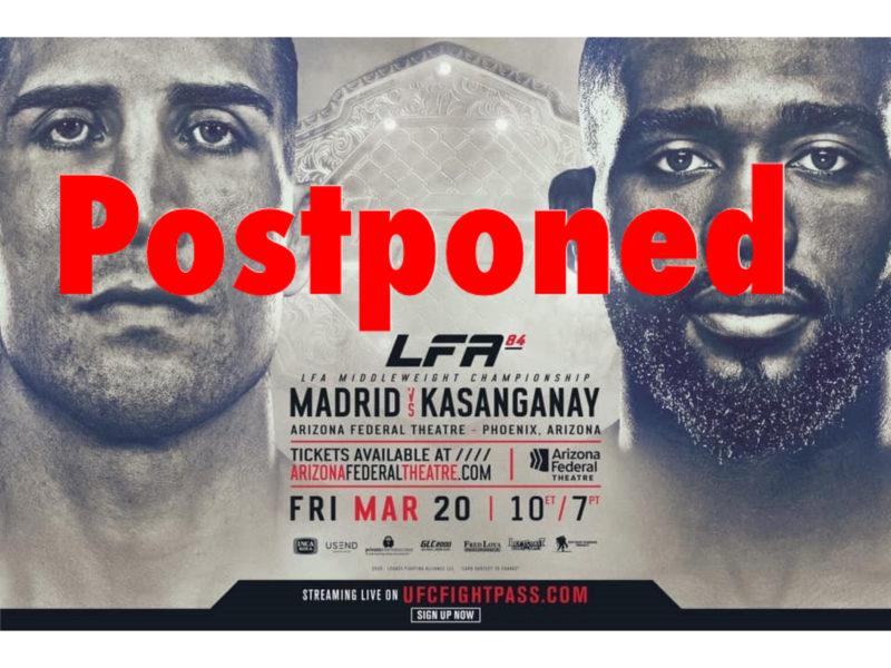 LFA 84 Postponed