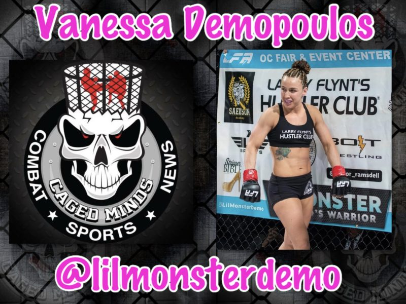 "Vanessa Demopoulos- ""I'm going to be who I want to be & in the Cage, that's a Champion"""