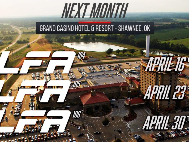 Grand Casino to host three More LFA Events starting w/ LFA 104